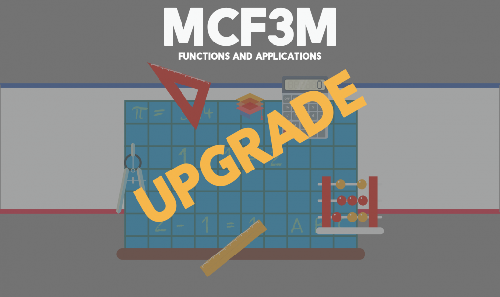 MCF3M UPGRADE