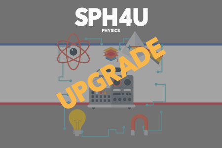 SPH4U UPGRADE