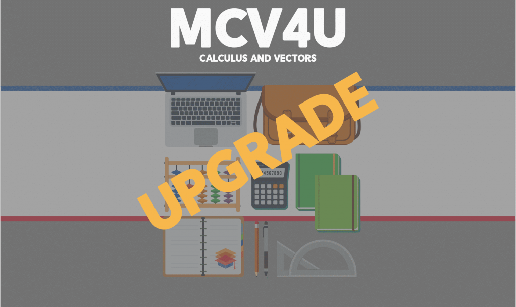 MCV4U Upgrade