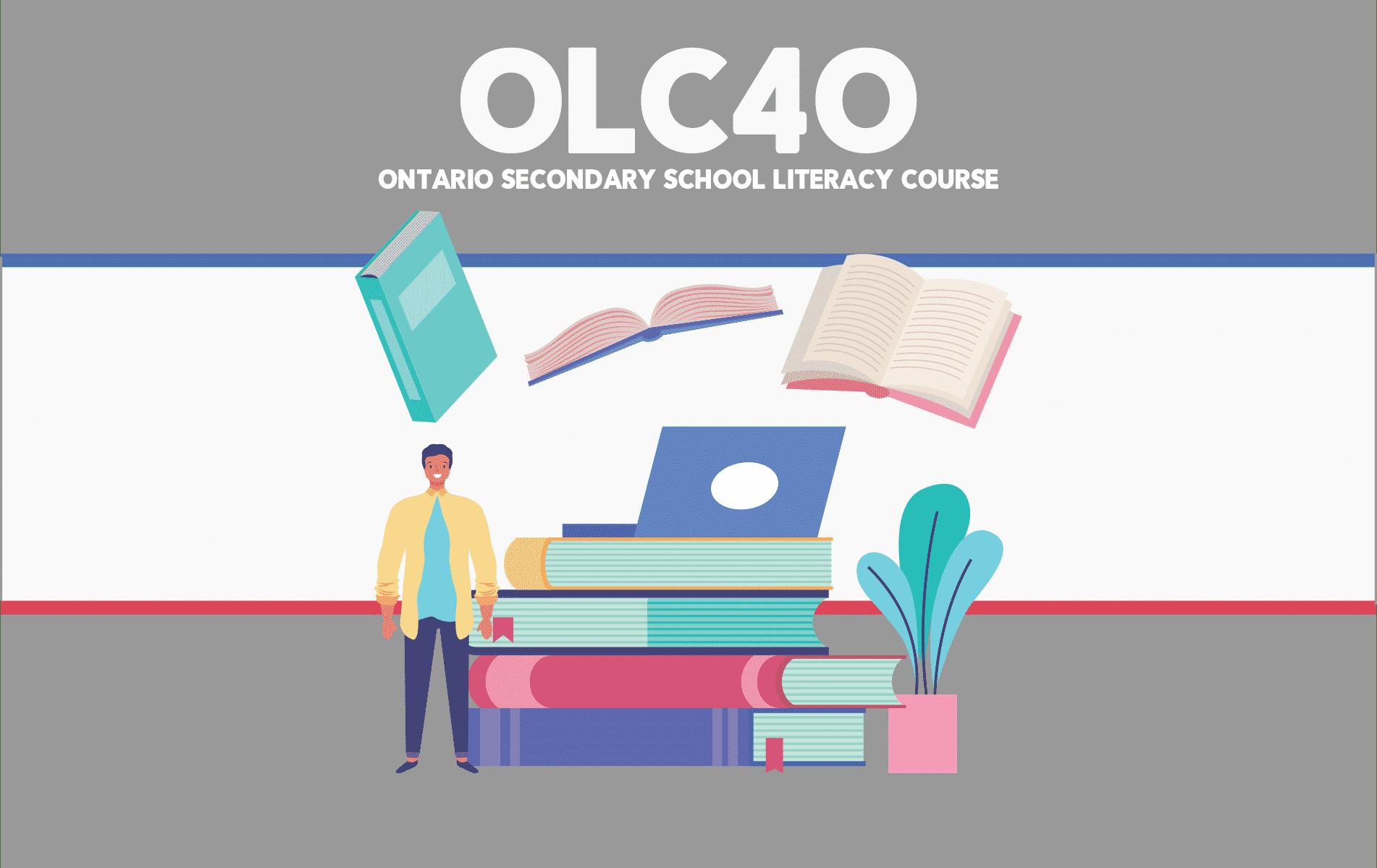 OLC4O – Ontario Secondary School Literacy Course