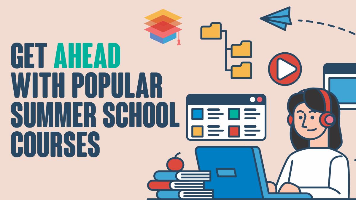 Popular Summer School Courses