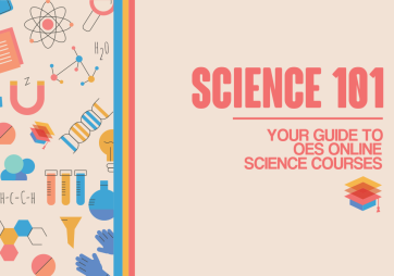 Your Guide to OES Online Science Courses
